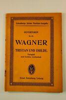 Eulenburgs kleine Partitur-Ausgabe Nr. 49 Wagner Tristan und Isolde K-1508