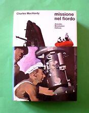 Missione nel Fiordo - Charles MacHardy - 1^ Ed. Mondadori 1970 - Omnibus