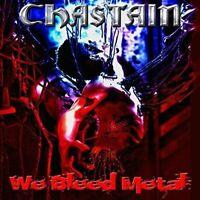 Chastain - We Bleed Metal 17 [VINYL LP]