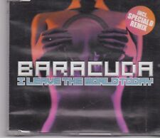 Baracuda-I Leave The World Today cd maxi single