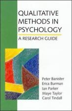 Qualitative Methods in Psychology : A Research Guide by E. W. Banister (1997,.