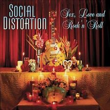 Sex, Love and Rock 'n' Roll, Social Distortion, Good