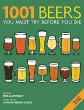 1001 Beers: You Must Try Before You Die,Adrian Tierney-Jones- 9781844037650