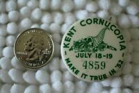 1952 Kent Washington Cornucopia True In 52 Vintage Pin Pinback Button #28849