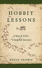 Hobbit Lessons: A Map for Life's Unexpected Journeys, Brown, Devin, 1630888184,