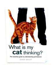 BOOK HB Animal Welfare League Benefit Pets Behavior WHAT IS MY CAT THINKING?