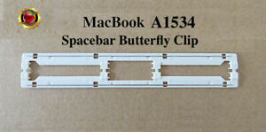 " Macbook keys Retina 12""  Models A1534  SPACEBAR BUTTERFLY CLIP/ MECHANISM "