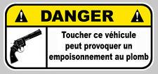 DANGER NE PAS TOUCHER PLOMB COLT JDM HUMOUR AUTO MOTO STICKER 12cmX5,5cm (DA197)