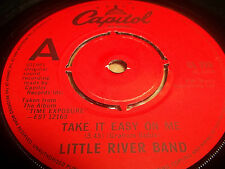 """LITTLE RIVER BAND """" TAKE IT EASY ON ME """" 7"""" SINGLE 1981 EXCELLENT"""
