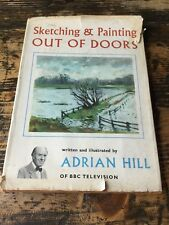Sketching & Painting Out of Doors (Craft) by Adrian Hill of BBC Television