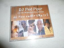 DJ PIED PIPER & the MASTERS of CEREMONIES - Do you really like it? - 2001 UK CD
