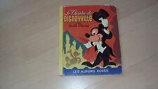 jeunesse  LE THEATRE DE DISNEYVILLE par Walt DISNEY (les albums roses)