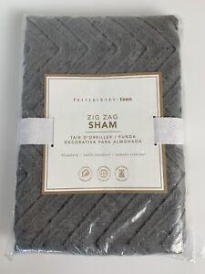 POTTERY BARN TEEN Charcoal Gray Zig Zag Sham Standard New