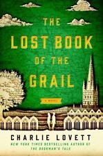 The Lost Book of the Grail by Charlie Lovett (2017, Hardcover)