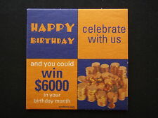 HAPPY BIRTHDAY CELEBRATE WITH US AND YOU COULD WIN $6000 COASTER