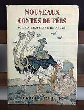 CONTES DE FÉES NOUVEAUX. COMTESSE DE SÉGUR. HACHETTE LIBRAIRE. 1932.