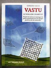 Vastu, le yoga de l'habitat, Gereon Hach, 2000