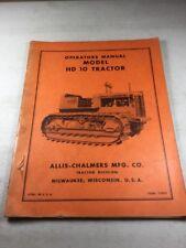 Vintage, Original Allis Chalmers HD10 Crawler Operators Manual