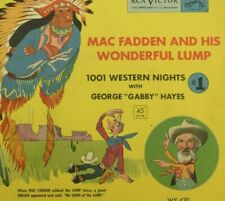 George Hayes - RCA Victor 45 RPM - 1001 Western Nights Mac Fadden & His Lump