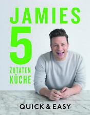 Jamies 5-Zutaten-Küche von Jamie Oliver