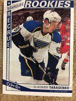 2013-14 O Pee Chee Hockey Vladimir Tarasenko Rookie