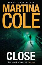 Close by Martina Cole | Paperback Book | 9780755374144 | NEW