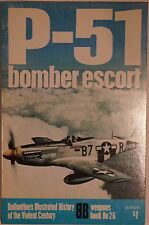 WW2 US Mustang P-51 Bomber Escort Weapons 26 Ballantine Reference Book