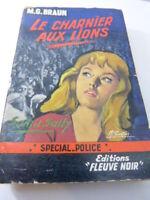 LE CHARNIER AUX LIONS , M.G.BRAUN , FLEUVE NOIR , SPECIAL POLICE (pie02)