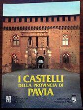 I CASTELLI DELLA PROVINCIA DI PAVIA