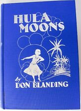 Hula Moons Don Blanding writer and illustrator Vintage 1944 Hardcover Tiki