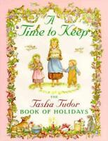 A TIME TO KEEP - TUDOR, TASHA/ TUDOR, TASHA (ILT) - NEW SCHOOL AND LIBRARY BOOK