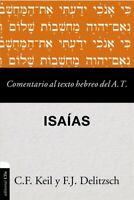 Comentario al texto hebreo del Antiguo Testamento - Isaías/ Commentary on the...
