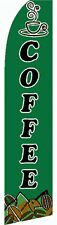 WINDLESS BANNER  COFFEE FLAG..IN GREEN  INCLUDING A ALUMINIUM POLE + BASE SET.