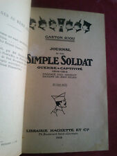 1916 JOURNAL D'UN SIMPLE SOLDAT GUERRE-CAPTIVITÉ 1914-1915 par GASTON RIOU