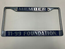 CALIFORNIA HIGHWAY PATROL CHP 11-99 FOUNDATION LICENSE PLATE FRAME **AUTHENTIC**