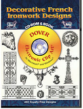 DECORATIVE FRENCH IRONWORK DESIGNS DOVER CLIP ART[492 ROYALTY FREE DESIGNS] NEW!