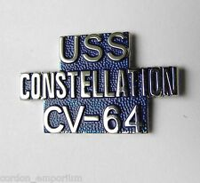 USS CONSTELLATION CV-64 CARRIER US NAVY SCRIPT LAPEL PIN BADGE 1 INCH