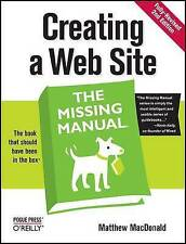 Creating a Web Site: The Missing Manual by MacDonald, Matthew