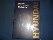 HYUNDAI 25L-7A 30L-7A FORKLIFT LIFT TRUCK PARTS BOOK MANUAL