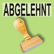 ABGELEHNT - Holzstempel 10 x 35mm Büro Stempel
