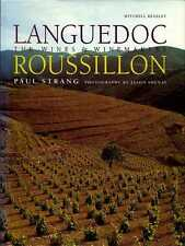 Languedoc-Roussillon: The Wines & Winemakers by Paul Strang (2002) (New)