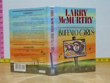 Buffalo Girls by Larry McMurtry (1990, Hardcover) 1st/1st