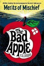 Merits of Mischief: The Bad Apple 1 by T. R. Burns (2013, Paperback)