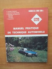 L'EXPERT AUTOMOBILE MANUEL PRATIQUE DE TECHNIQUE AUTOMOBILE Citroën CX