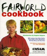 """""""VERY GOOD"""" FAIRWORLD COOKBOOK : OXFAM., Grigson, Sophie. (Introduced by), Book"""