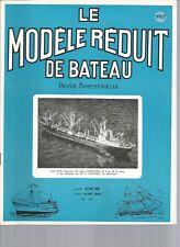 MODELE REDUIT DE BATEAU N°105 ESCORTEURS RAPIDES (2) / CHAUDIERES A VAPEUR