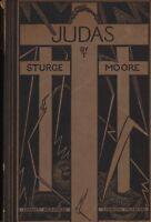 Judas. A Poem. Thomas Sturge Moore. 1923.  HL2.1045