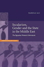 Secularism, Gender and the State in the Middle East: The Egyptian Women's Movem