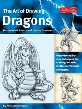 Art of Drawing Dragons, Mythological Beasts, and Fantasy Creatures :-ExLibrary