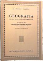 Geografia generale e geologia - Antonio Renato Toniolo - Principato - 1953